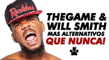 The Game & Will Smith: ¡Mas alternativos que nunca!