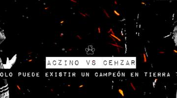 """""""Solo un rey por tierra"""". Cehzar vs Aczino."""