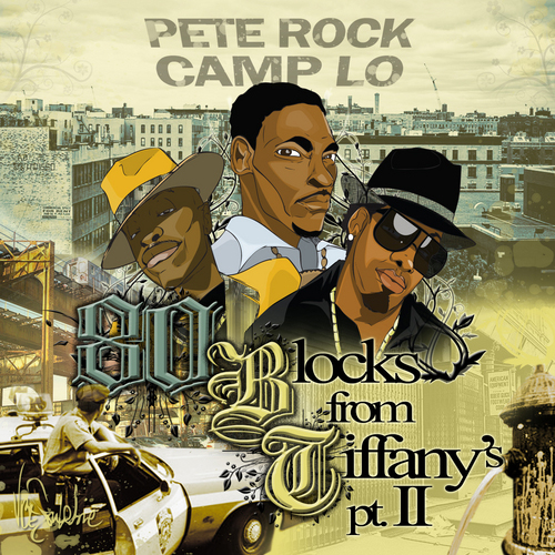 Pete Rock & Camp Lo - 80 Blocks From Tiffany's Pt. 2