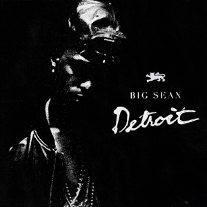Download Big Sean - Detroit mixctape