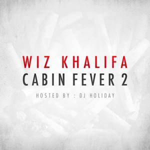Download Wiz Khalifa - Cabin Fever 2 mixtape