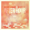 Accion Sanchez & DJ Saot ST - After Hour The Mixtape Sevilla