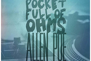 Allen Poe – Pocket Full of Ohms