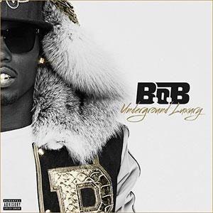 B.o.B – Underground Luxury (Artwork)